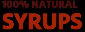 100% natural syrups